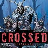 Crossed: Psychopath