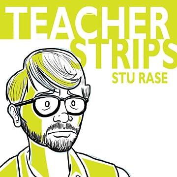 Teacher Strips
