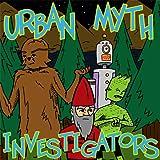 Urban Myth Investigators