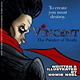 Vincent: The Painter of Death