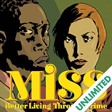 Miss: Better Living Through Crime
