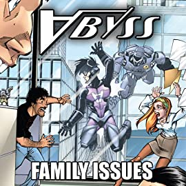 Abyss: Family Issues