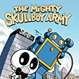 The Mighty Skullboy Army