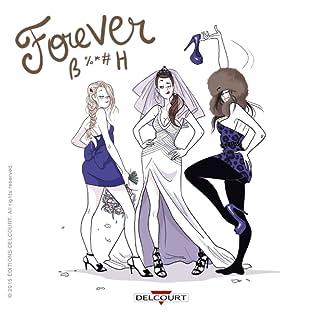 Forever B%*#h