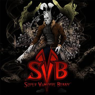 SVB: Super Vampyre Bunny
