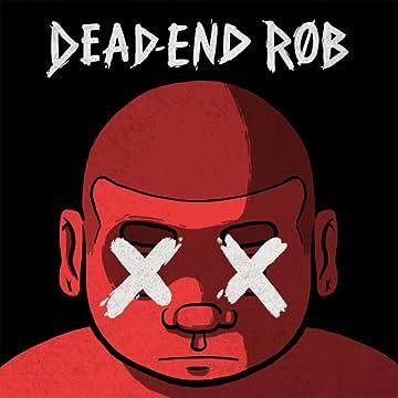 Dead-End Rob