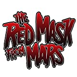 The Red Mask From Mars