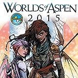 FCBD: Worlds of Aspen 2015