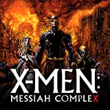 X-Men: Messiah Complex