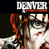 Denver and other stories