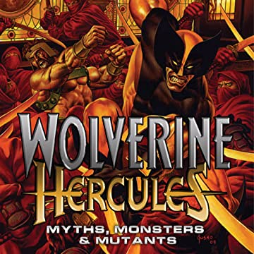 Wolverine/Hercules: Myths, Monsters and Mutants