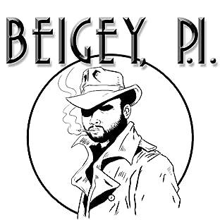 Beigey, P.I.