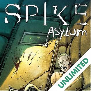 Spike: Asylum, Vol. 1