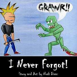 I Never Forgot!