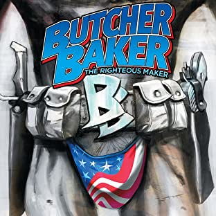 Butcher Baker: The Righteous Maker