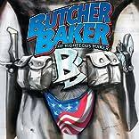 Butcher Baker: The Righteous Maker