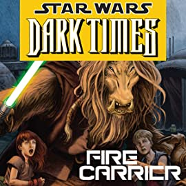 Star Wars: Dark Times - Fire Carrier (2013)