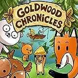 Goldwood Chronicles