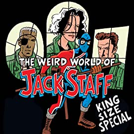 The Weird World of Jack Staff King-Size