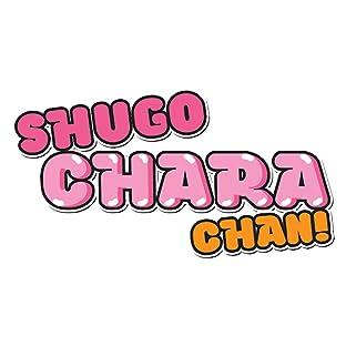 Shugo Chara Chan!