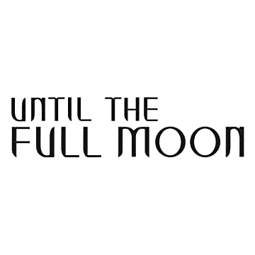 Until the Full Moon