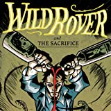 Wild Rover Featuring the Sacrifice