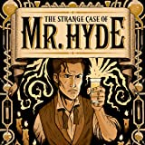 The Strange Case of Mr. Hyde