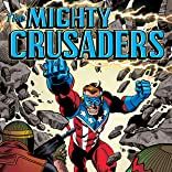The Mighty Crusaders (Dark Circle Comics)
