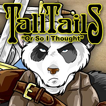 TALL TAILS: Or So I Thought
