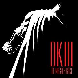 Dark Knight III: The Master Race (2015-2017)