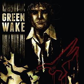 Green Wake