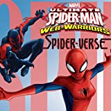 Marvel Universe Ultimate Spider-Man: Spider-Verse (2015-2016)