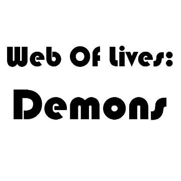 Web Of Lives: Demons