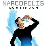 Narcopolis: Continuum
