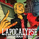 L'Apocalypse selon Bram et Ben