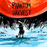 Phantom Harvest