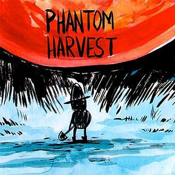 Phantom Harvest