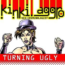 Kinki Aggro, Vol. 1: Turning Ugly