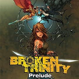Broken Trinity
