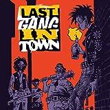 Last Gang in Town (2015-2016)