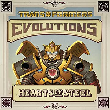 Transformers: Evolution - Hearts Of Steel