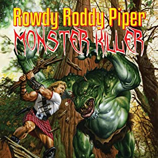 Rowdy Roddy Piper: Monster Killer