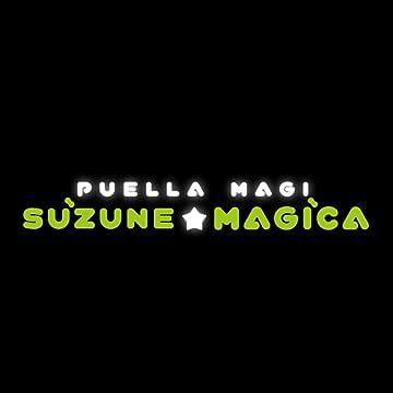 Puella Magi Suzune Magica