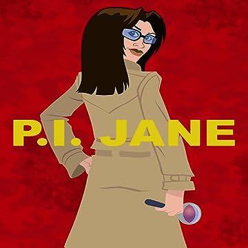 P.I. Jane