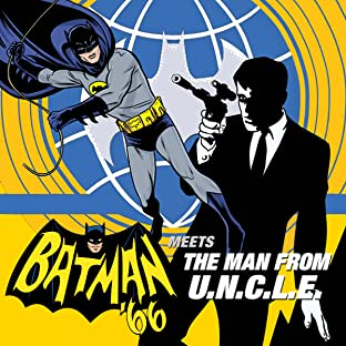 Batman '66 Meets the Man From UNCLE (2015-)