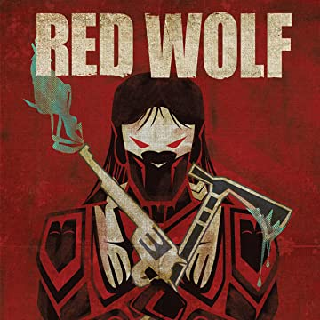 Red Wolf (2015-2016)