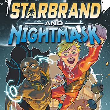 Starbrand and Nightmask (2015-2016)