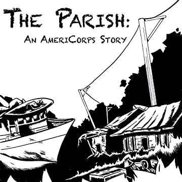 The Parish: An AmeriCorps Story