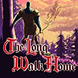 The Long Walk Home: The Long Walk Home