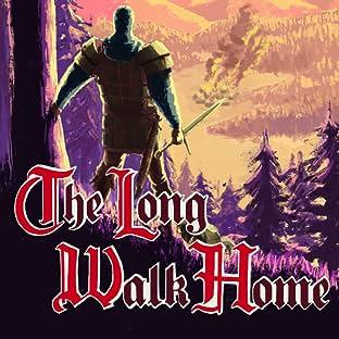 The Long Walk Home: The Long Walk Home